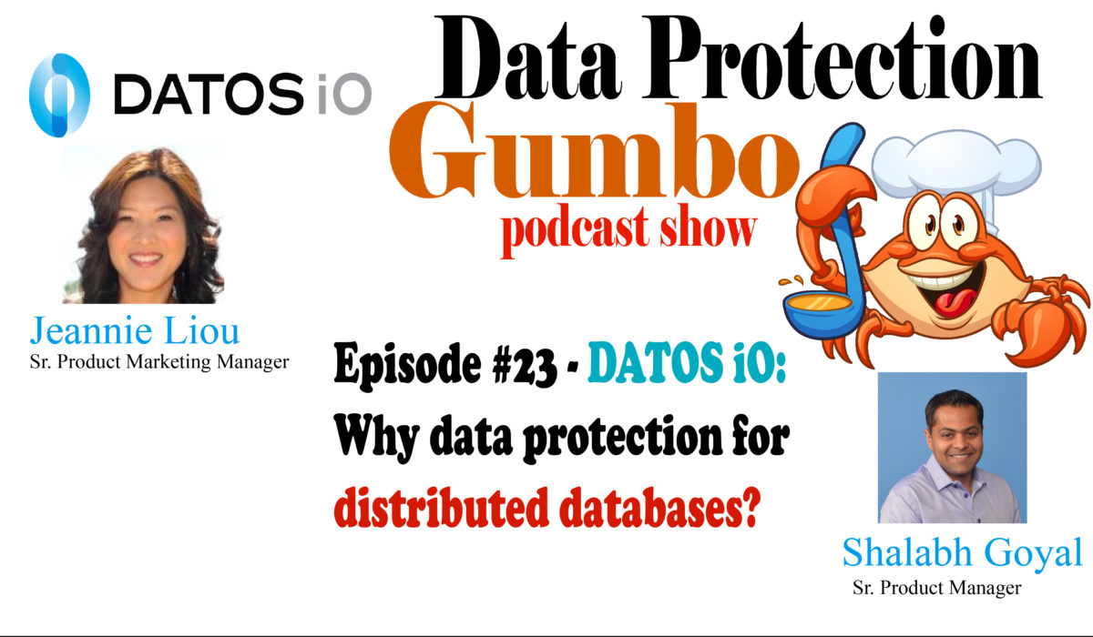 023: DATOSiO: Part 1, Why Data Protection for Distributed Databases? – Data Protection Gumbo