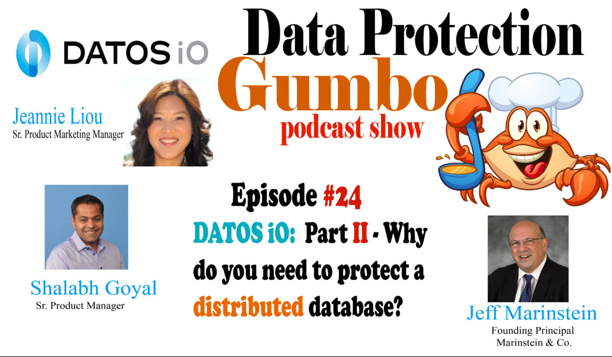 024: DATOSiO: Part 2, Why Do You Need to Protect a Distributed Database? – Data Protection Gumbo